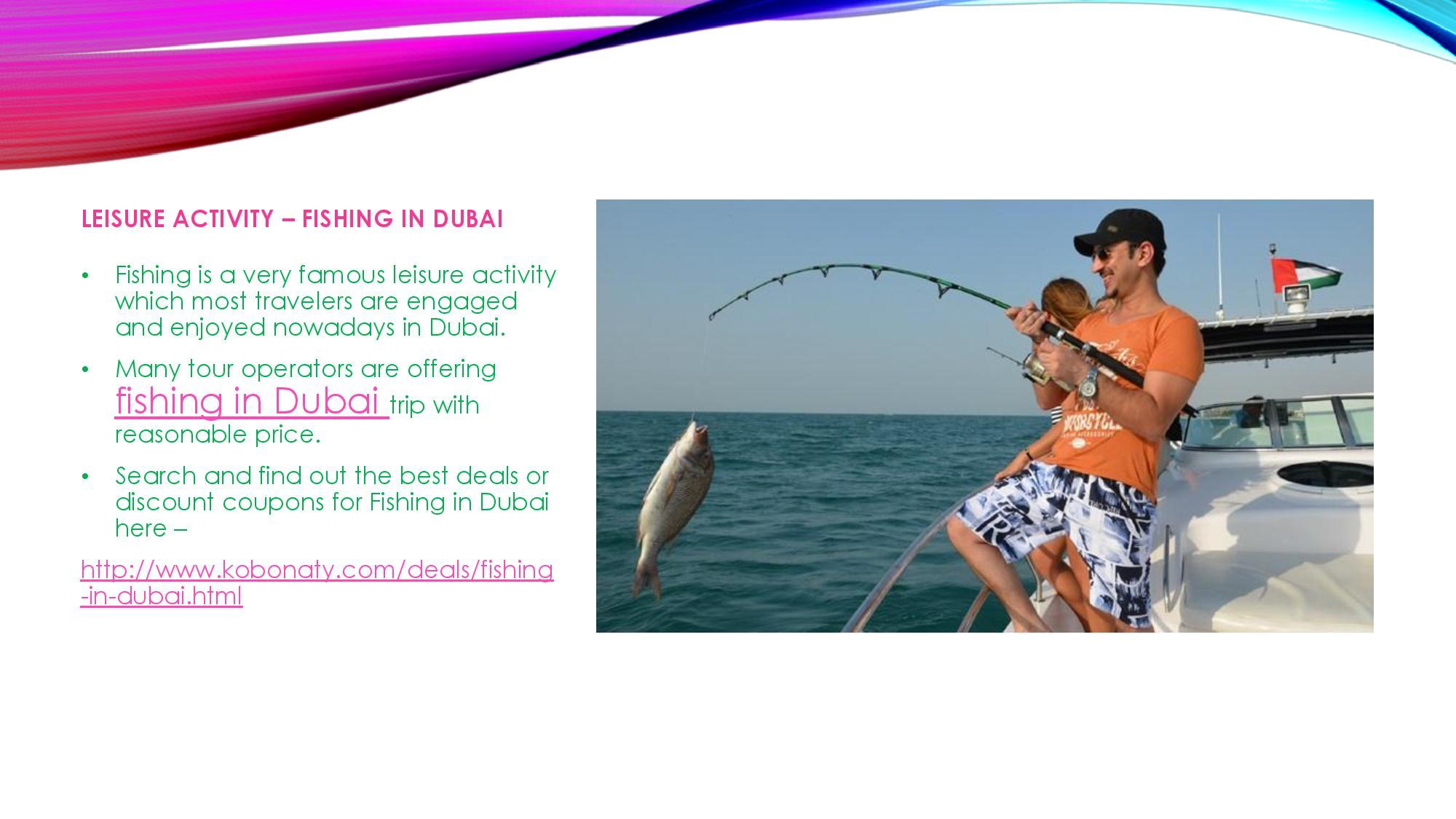 Dubai dubai deals and discounts kobonaty for Fishing in dubai